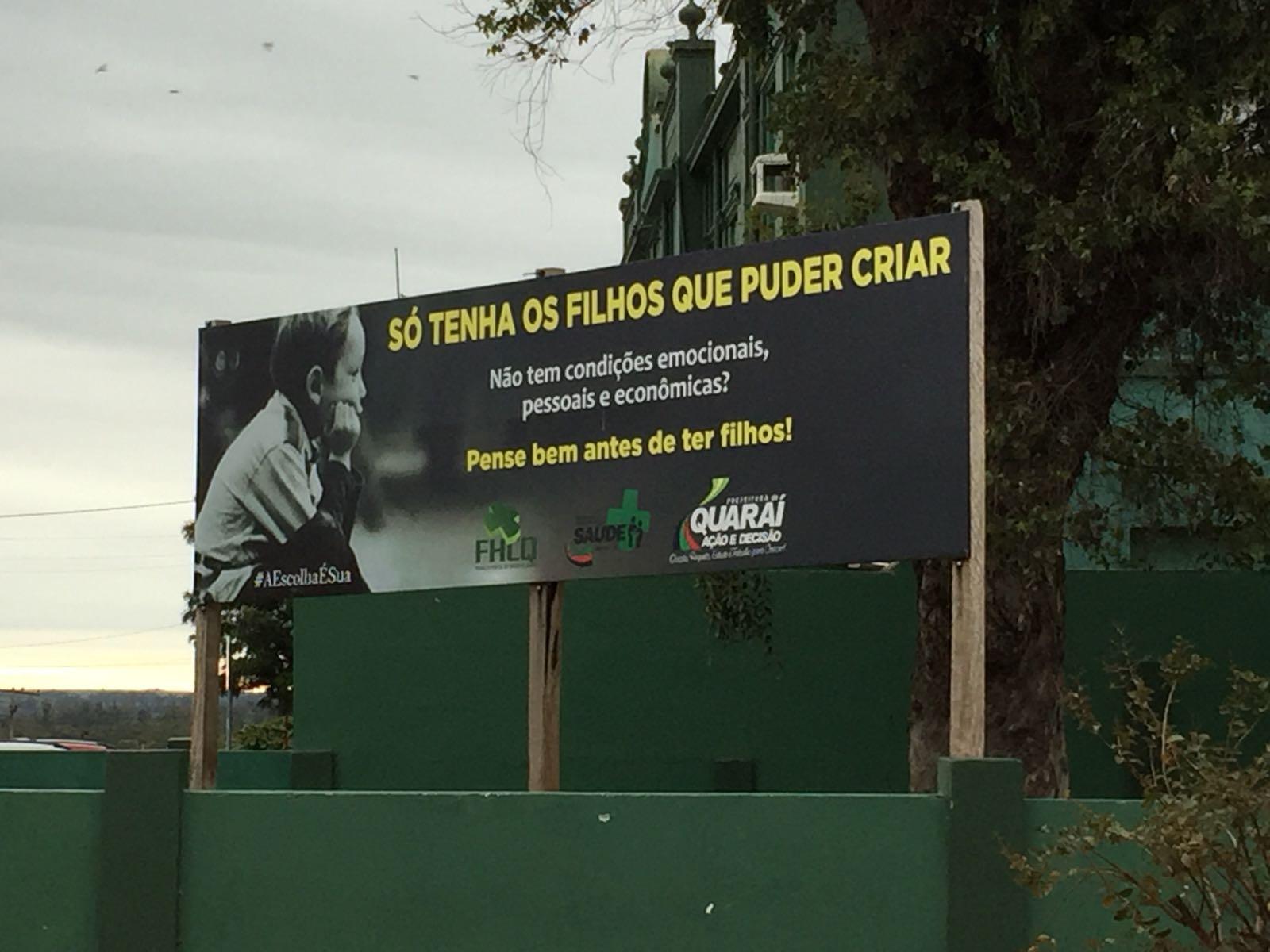 CAMPAÑA DE SALUD EN QUARAÍ GENERA POLÉMICA EN TODO BRASIL «SO TENHA OS FILHOS QUE PUEDA CRIAR»